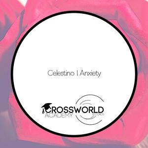 CELESTINO - Anxiety