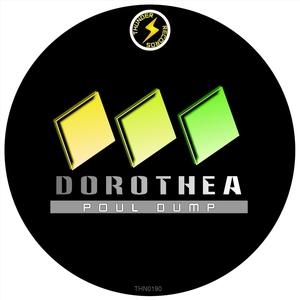 POUL DUMP - Dorothea