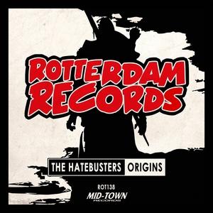 THE HATEBUSTERS - Origins