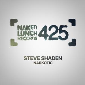 STEVE SHADEN - Narkotic