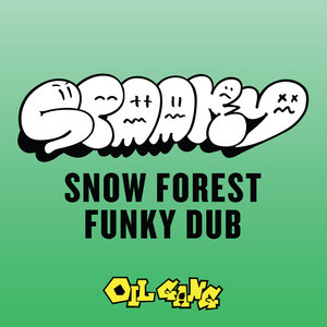SPOOKY - Snow Forest/Funky Dub