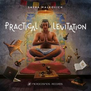 SASHA MALKOVICH - Practical Levitation
