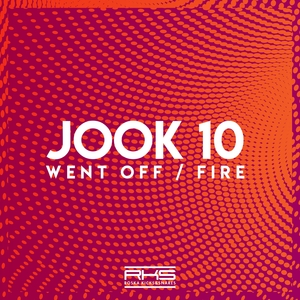 JOOK 10 - Went Off/Fire