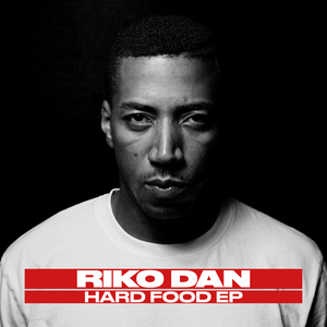 RIKO DAN - Hard Food EP (Explicit)