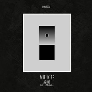 AZIRE - Mieux EP