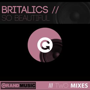 BRITALICS - So Beautiful