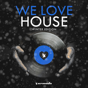 VARIOUS - We Love House - Winter Edition