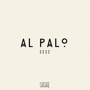 DE LA PIMP/ANDRE BUTANO/PABLO INZUNZA/LOS PASTORES/NADIA POPOFF/FELIPE POLL - Al Palo 4
