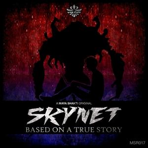 SKYNET - Based On A True Story