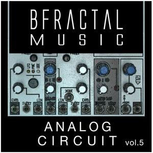 BFRACTAL MUSIC - Analog Circuit Vol 5 (Sample Pack WAV)