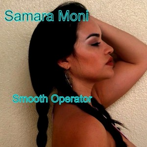 SAMARA MONI - Smooth Operator House Club