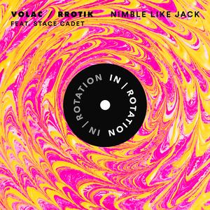 VOLAC & RROTIK feat STACE CADET - Nimble Like Jack