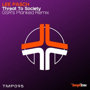 LEE PASCH - Threat To Society
