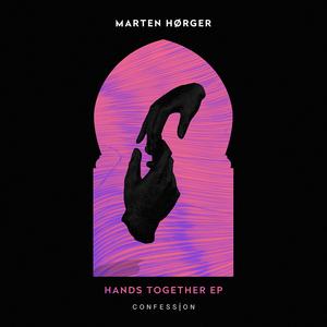 MARTEN HORGER - Hands Together EP