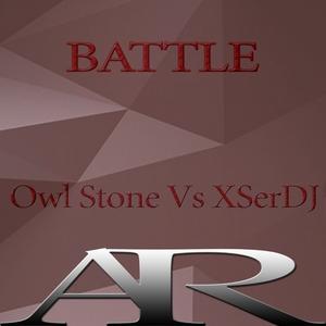 OWL STONE/XSERDJ - Battle