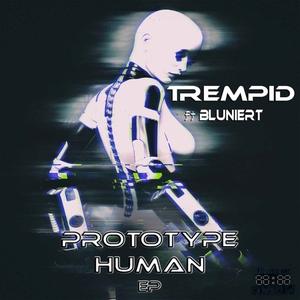 TREMPID - Prototype Human EP