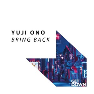 YUJI ONO - Bring Back