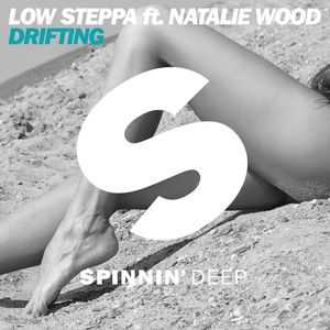 LOW STEPPA feat NATALIE WOOD - Drifting