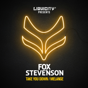 FOX STEVENSON - Take You Down/Melange