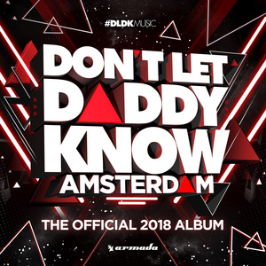VARIOUS - Don't Let Daddy Know: Amsterdam (The Official 2018 Album)