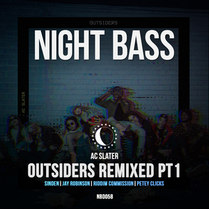 AC SLATER - Outsiders Remixed Pt 1
