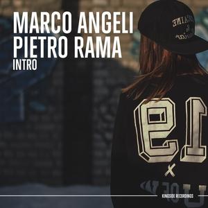 PIETRO RAMA/MARCO ANGELI - Intro