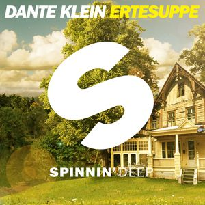 DANTE KLEIN - Ertesuppe (Club Mix)