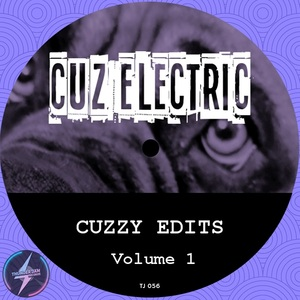 CUZ ELECTRIC - Cuzzy Edit Vol 1