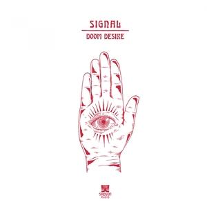 SIGNAL - Doom Desire