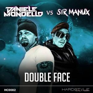 DANIELE MONDELLO/SIR MANUX - Double Face