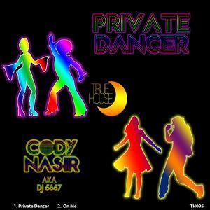 Cody Nasir/DJ 5657 - Private Dancer