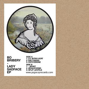 BO BRIBERY - Lady Sadface