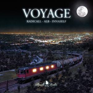 ALB/RADICALL/INNASELF - Voyage