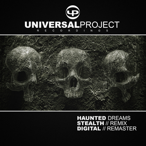 UNIVERSAL PROJECT - Haunted Dreams