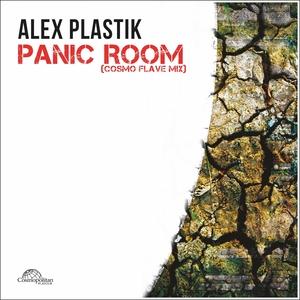 ALEX PLASTIK - Panic Room (Cosmo Flave Mix)