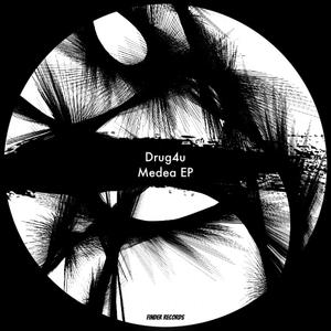 DRUG4U - Medea EP