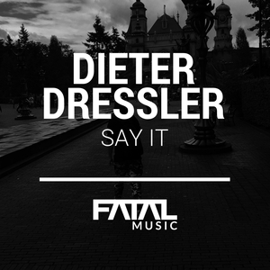 DIETER DRESSLER - Say It