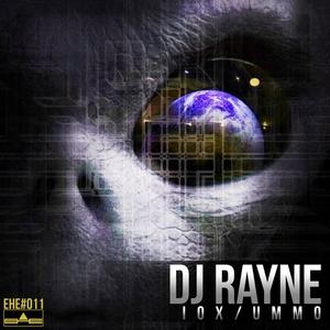 DJ RAYNE - Iox/Ummo