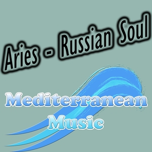 ARIES - Russian Soul