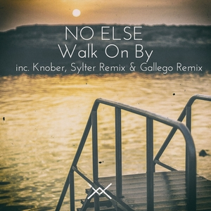 NO ELSE - Walk On By EP