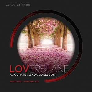 ACCURATE feat LINDA AXELSSON - Loverslane