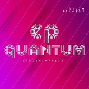 ERNESTO ORTEGA - Quantum EP