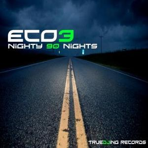 ECO3 - Nighty 90 Nights