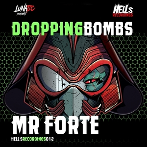 MR FORTE - Dropping Bombs