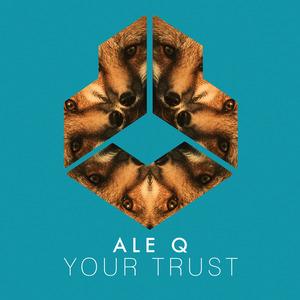 ALE Q - Your Trust