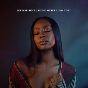 JUSTINE SKYE feat VORY - Know Myself (Explicit)
