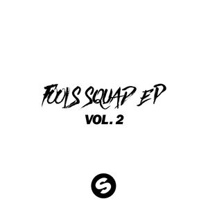 MIGHTYFOOLS - Fools Squad EP Vol 2