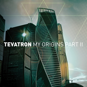 TEVATRON - My Origins (Part 2)