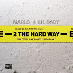 LIL BABY - 2 The Hard Way