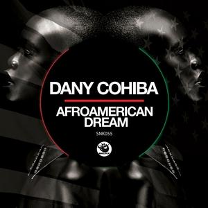 DANY COHIBA - Afroamerican Dream